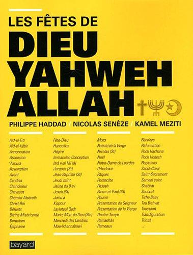 9782227482029: Les f�tes de Dieu Yahweh Allah