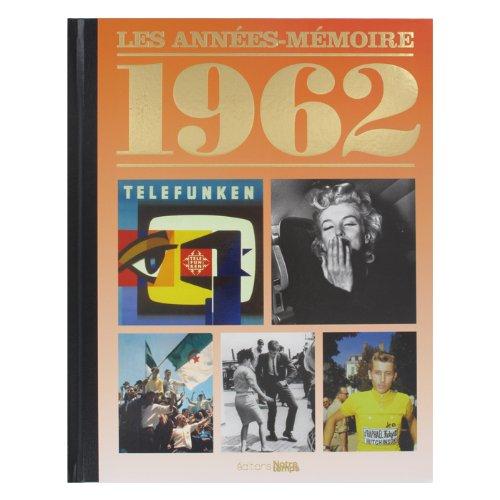 9782227482180: Années mémoire 1962
