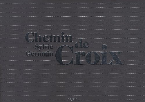 Chemin de Croix (French Edition) (2227482540) by Tadeusz Kluba Sylvie Germain