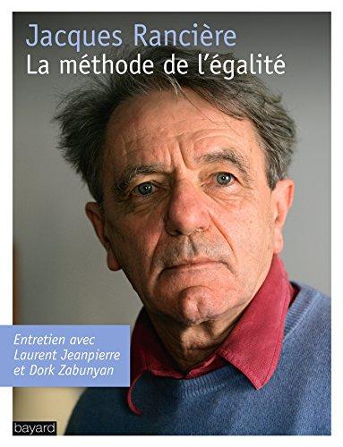 9782227482883: La méthode de l'égalité: Entretiens avec Laurent Jeanpierre et Dork Zabunyan