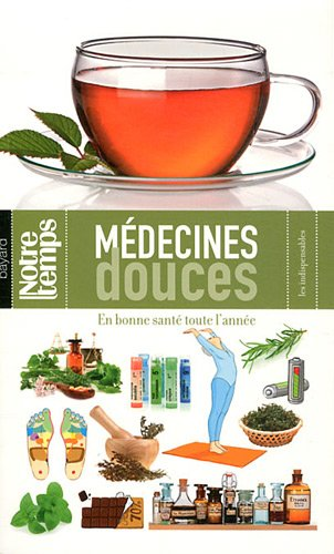 9782227483484: médecines douces ; en bonne santé toute l'année