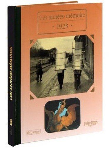 9782227485464: 1928 Les Années-Mémoire