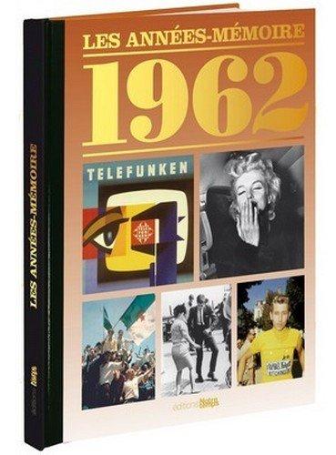 9782227485808: Les Années-Mémoire- 1962