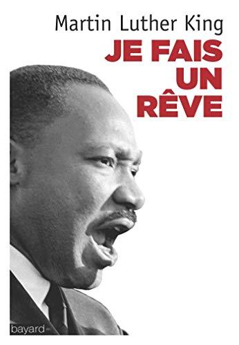 9782227486355: Je fais un rêve : Les grands textes du pasteur noir