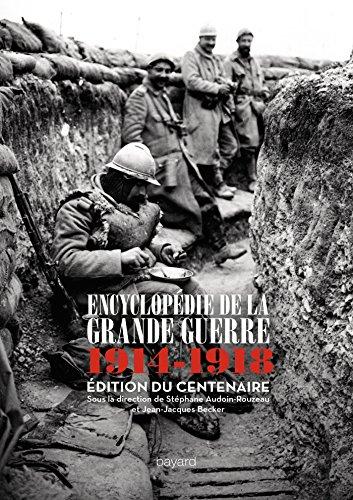 Encyclopédie de la grande guerre 1914 1918: Becker