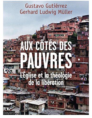9782227487284: Aux c�t�s des pauvres : L'Eglise et la th�ologie de la lib�ration