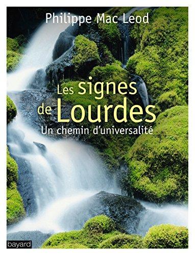 9782227487451: Les signes de Lourdes : Un chemin d'universalit�