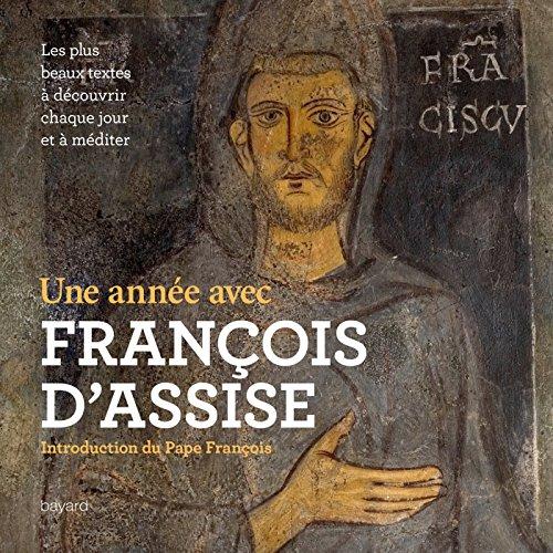 UNE ANNÉE AVEC FRANÇOIS D'ASSISE: COLLECTIF