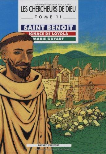9782227611108: Les Chercheurs de Dieu, tome 11 : Saint Beno�t - Ignace de Loyola - Marie Guyart