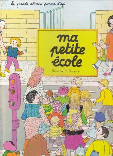 Ma petite école: Le Sourd ; Desprès, Bernadette (Traduction)