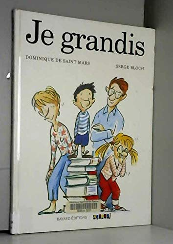 Je grandis: Dominique De Saint-Mars