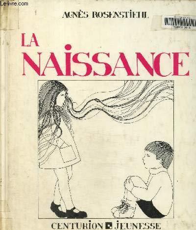 9782227704008: La naissance: Les enfants et l'amour (French Edition)