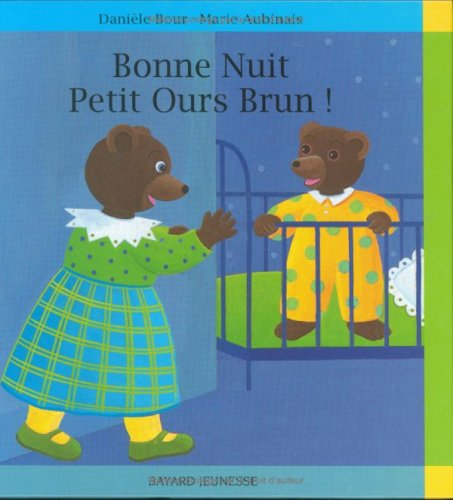 9782227704879: Bonne nuit, Petit Ours Brun !