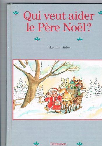 9782227705531: Qui veut aider le pere Noël ?