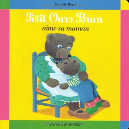9782227709249: Petit Ours Brun aime sa Maman