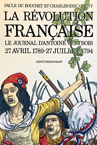La revolution française / le journal d'antoine: Bouchet