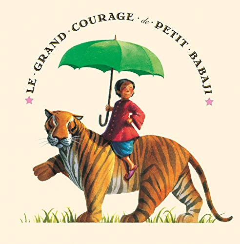 Le grand courage de Petit Babaji (French Edition) (2227712740) by Fred Marcellino; Helen Bannerman