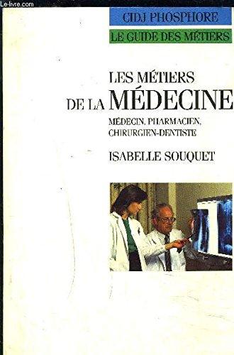 9782227716117: Metiers de la medecine