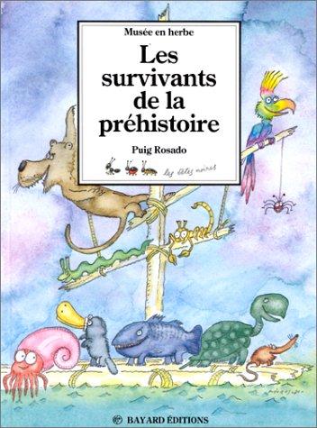 9782227718029: Survivants de la préhistoire