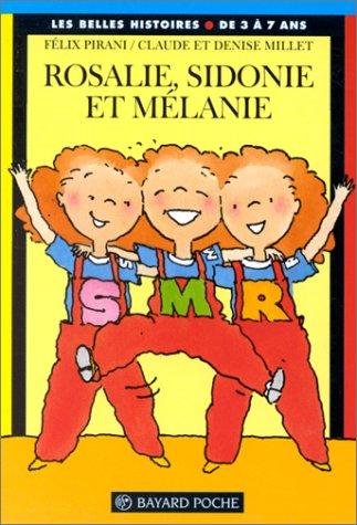 9782227721173: Rosalie, Sidonie et Mélanie