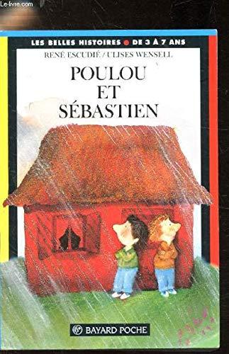 9782227721180: Poulou et Sébastien. 6ème édition (Les Belles histoires)