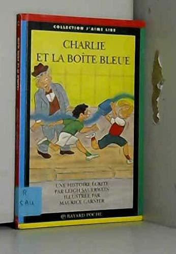 Charlie et la boîte bleue - Sauerwein,