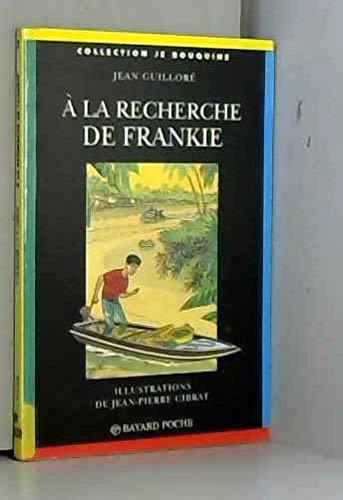 A la recherche de Frankie: Guillorà , Jean;