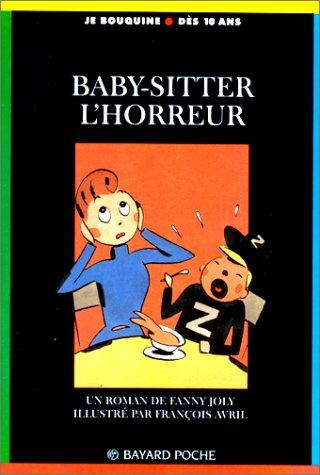 9782227723528: Baby-sitter, l'horreur !
