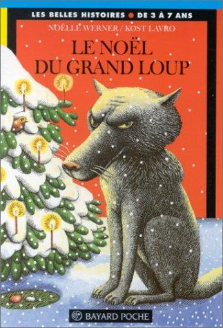 9782227728370: Le Noël du grand loup