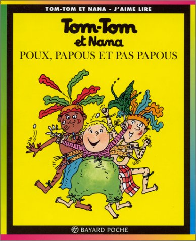 9782227731004: Tom-Tom et Nana, tome 20 : Poux, papous et pas papous