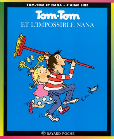 9782227731011: Tom Tom ET Nana: Tom Tom ET L'Impossible Nana (French Edition)