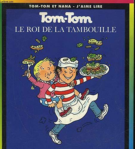 9782227731042: Tom-Tom et Nana, tome 3 : Le Roi de la tambouille