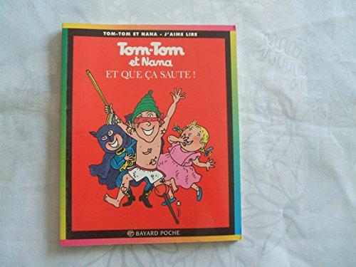 tom tom et nana tome 15 ca va chauffer