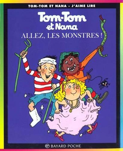 9782227731189: Tom Tom ET Nana: Allez, Les Monstres! (French Edition)