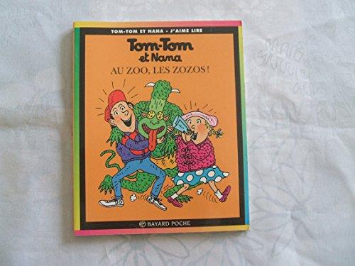 9782227731233: Tom Tom ET Nana: Au Zoo, Les Zozos! (French Edition)