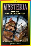 Mysteria: Menace sur le Gladiateur: n/a