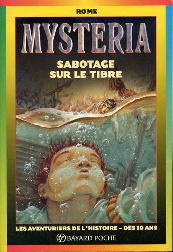 Mysteria: Sabotage sur le Tibre: Philippe Andrieux, Laure