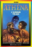 9782227749047: Athéna, l'amour trahi