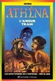 9782227749047: Ath�na, l'amour trahi