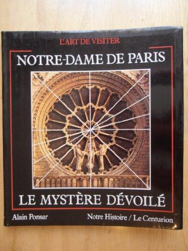 Notre-Dame de Paris le myst/ère d/évoil/é