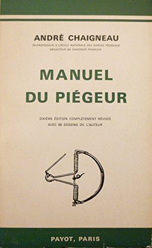 9782228018470: Manuel du piégeur