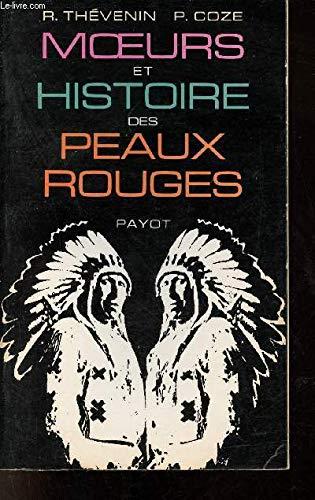 9782228119603: Mœurs et histoire des peaux-rouges (Bibliothèque historique) (French Edition)
