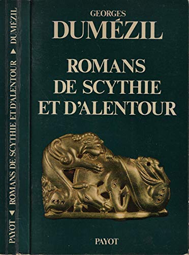 Romans de Scythie et d'alentour (Bibliothèque historique): Georges Dume�zil