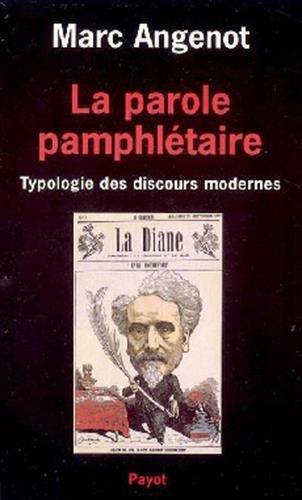 9782228130004: La Parole pamphlétaire. Typologie des discours modernes