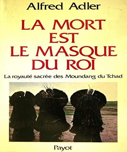 La Mort Est Le Masque Du Roi: Alfred Adler