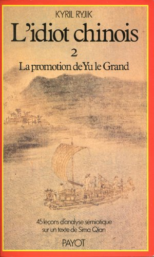 L'idiot chinois Volume 2 (Collection Langages et societes) (French Edition) (9782228135405) by Ryjik, Kyril