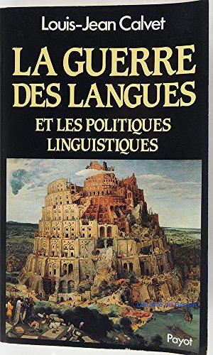 9782228142007: La Guerre des langues : Et les politiques linguistiques