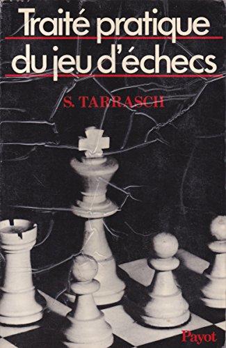 9782228150972: Traite pratique du jeu d'échecs : a l'usage des amateurs et des specialistes