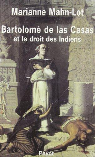 9782228273909: Bartolomé de Las Casa et le droit des indiens