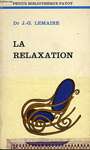 La relaxation: LEMAIRE JEAN-G.